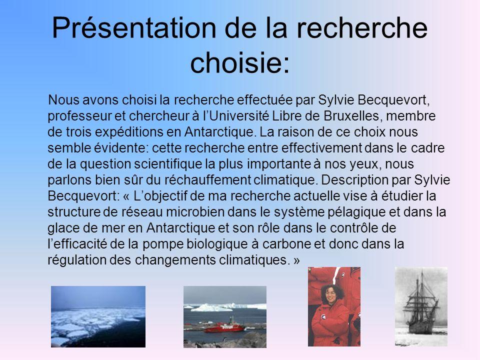 Présentation de la recherche choisie: Nous avons choisi la recherche effectuée par Sylvie Becquevort, professeur et chercheur à lUniversité Libre de B
