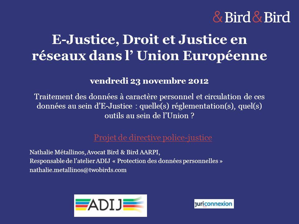 Nathalie Métallinos, Avocat Bird & Bird AARPI, Responsable de latelier ADIJ « Protection des données personnelles » nathalie.metallinos@twobirds.com E