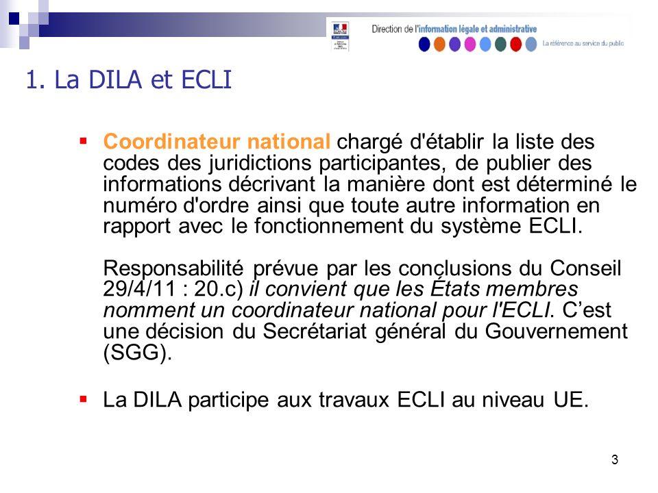 3 Coordinateur national chargé d établir la liste des codes des juridictions participantes, de publier des informations décrivant la manière dont est déterminé le numéro d ordre ainsi que toute autre information en rapport avec le fonctionnement du système ECLI.
