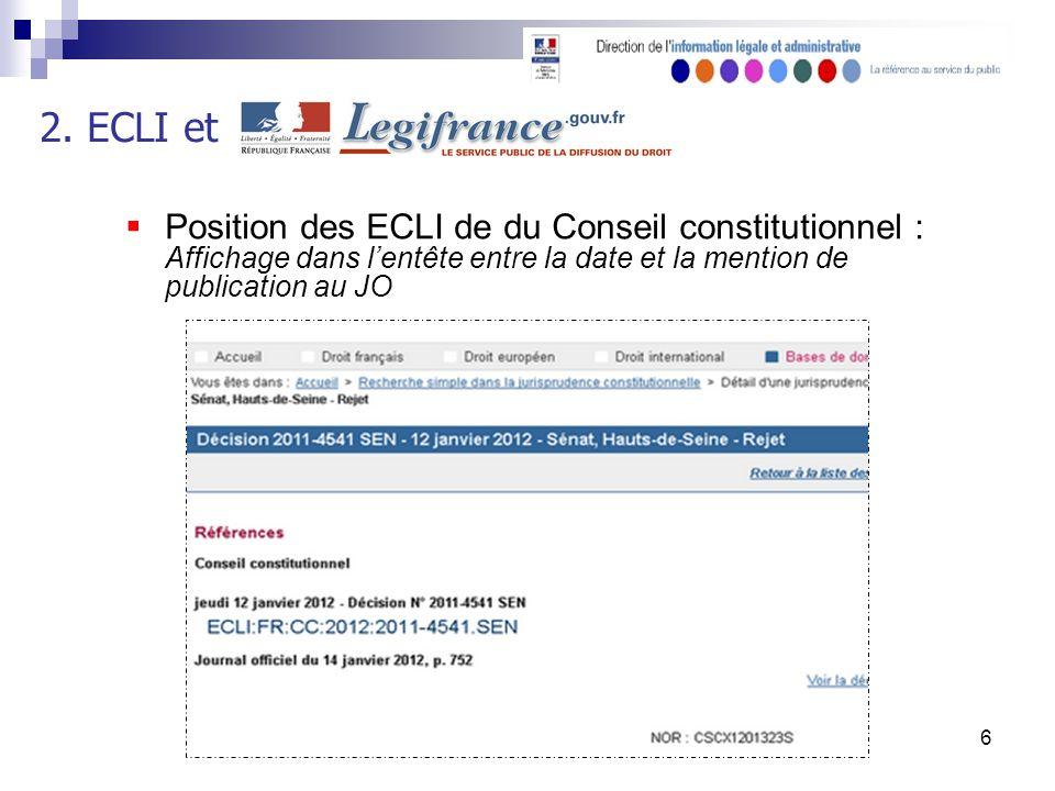 6 Position des ECLI de du Conseil constitutionnel : Affichage dans lentête entre la date et la mention de publication au JO 2.