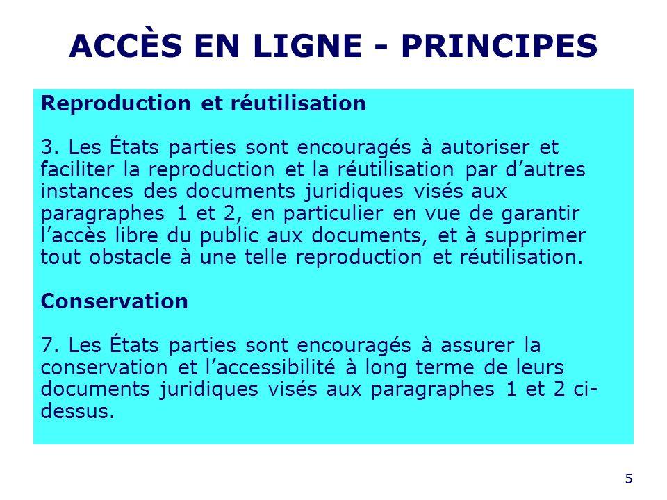 5 ACCÈS EN LIGNE - PRINCIPES Reproduction et réutilisation 3.