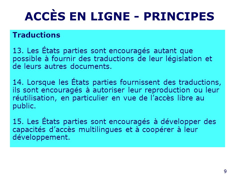9 ACCÈS EN LIGNE - PRINCIPES Traductions 13.