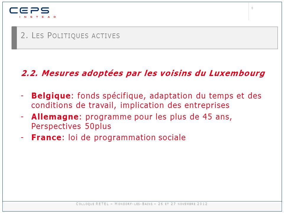 7 3.LES POLITIQUES FAVORISANT LE RETOUR À LEMPLOI DES CHÔMEURS ÂGÉS 3.1.