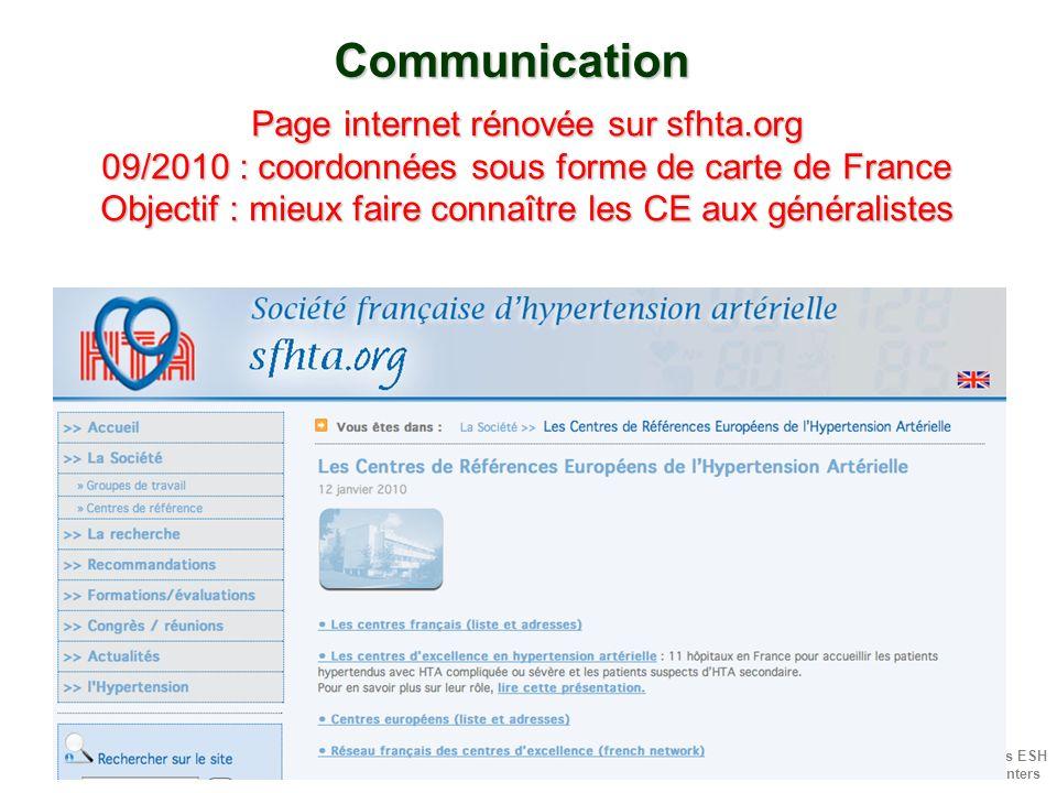 Réseau Français des ESH HTN Excellence Centers Communication Page internet rénovée sur sfhta.org 09/2010 : coordonnées sous forme de carte de France O