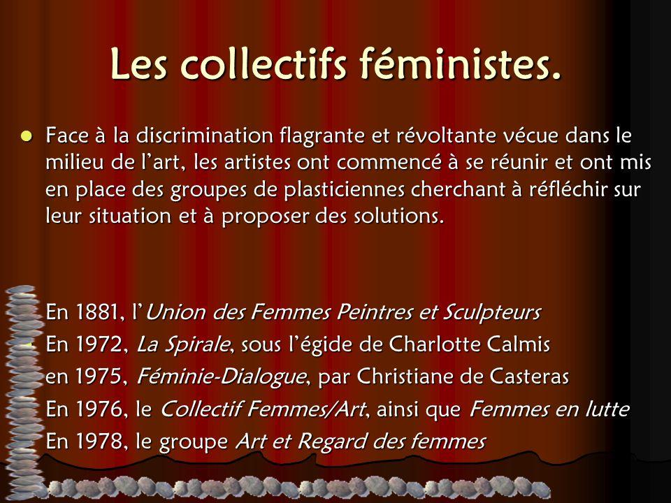 Les collectifs féministes.