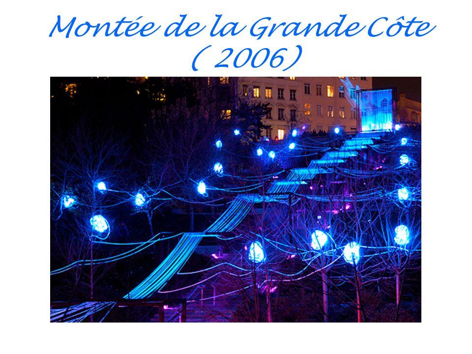 Montée de la Grande Côte ( 2006)