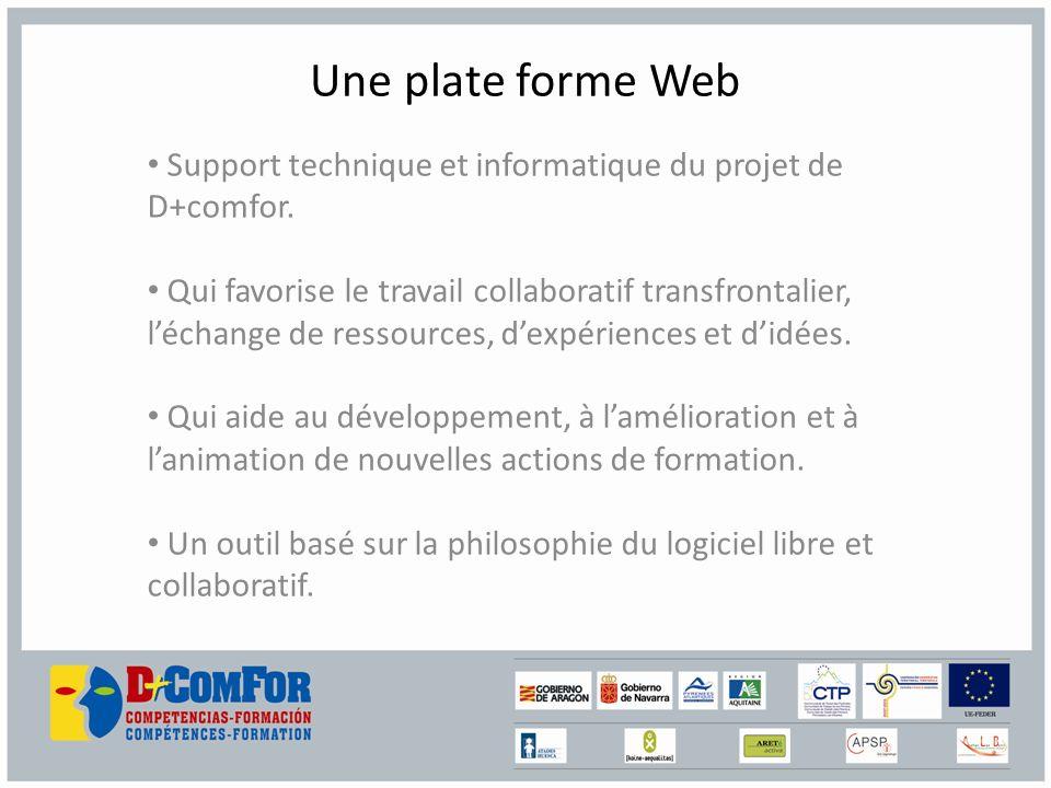 Une plate forme Web Support technique et informatique du projet de D+comfor.