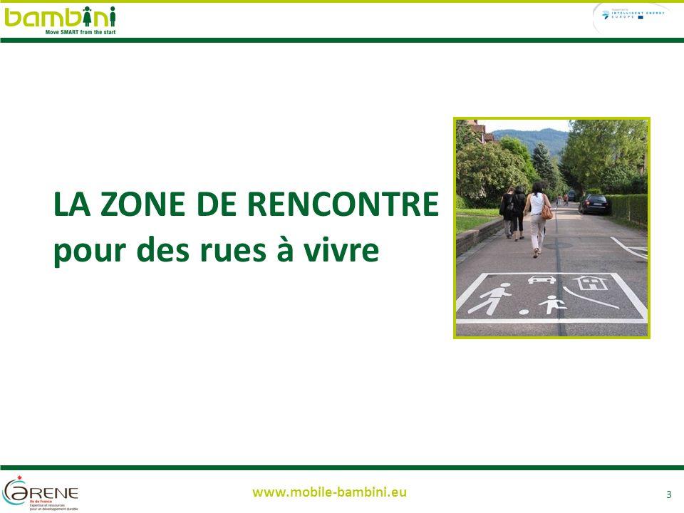 www.mobile-bambini.eu LA ZONE DE RENCONTRE pour des rues à vivre 3