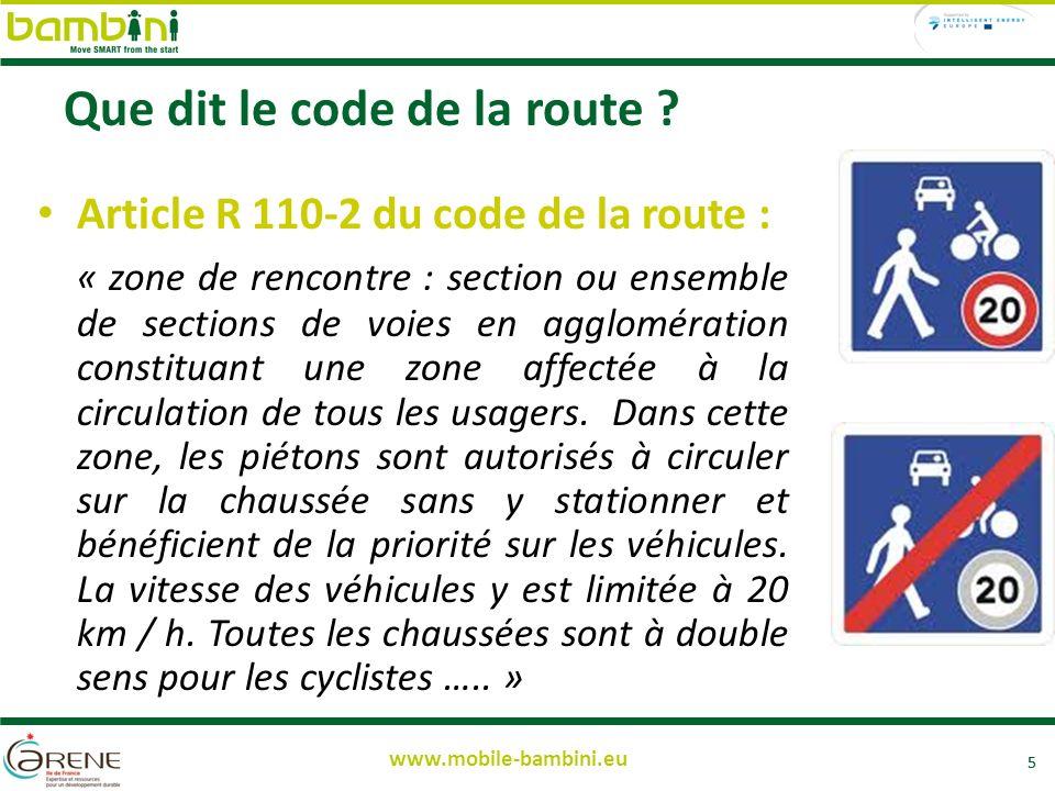 5 www.mobile-bambini.eu Que dit le code de la route .