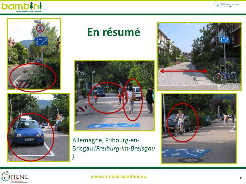 9 www.mobile-bambini.eu En résumé 9 Allemagne, Fribourg-en- Brisgau (Freiburg-im-Breisgau )