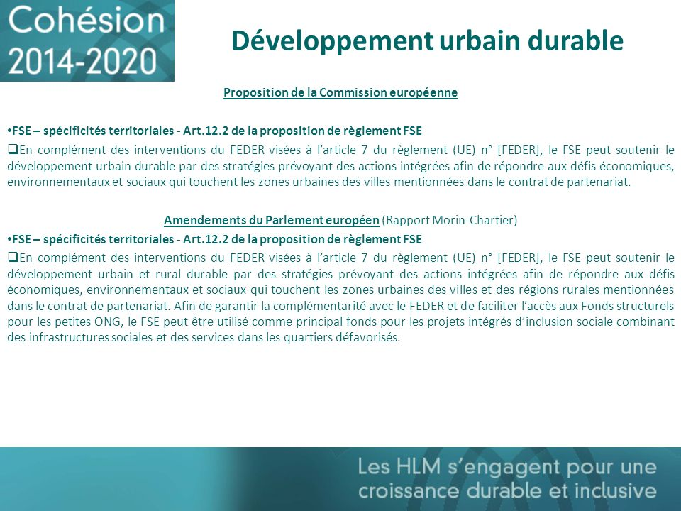 Développement urbain durable Proposition de la Commission européenne FSE – spécificités territoriales - Art.12.2 de la proposition de règlement FSE En