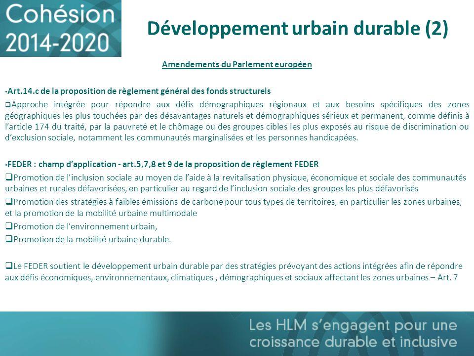 Développement urbain durable (2) Amendements du Parlement européen Art.14.c de la proposition de règlement général des fonds structurels Approche inté