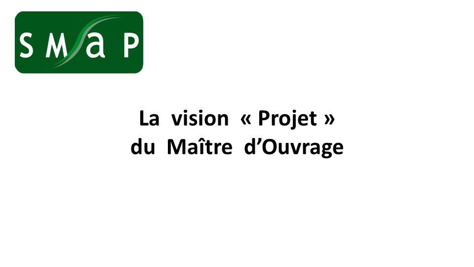 La vision « Projet » du Maître dOuvrage