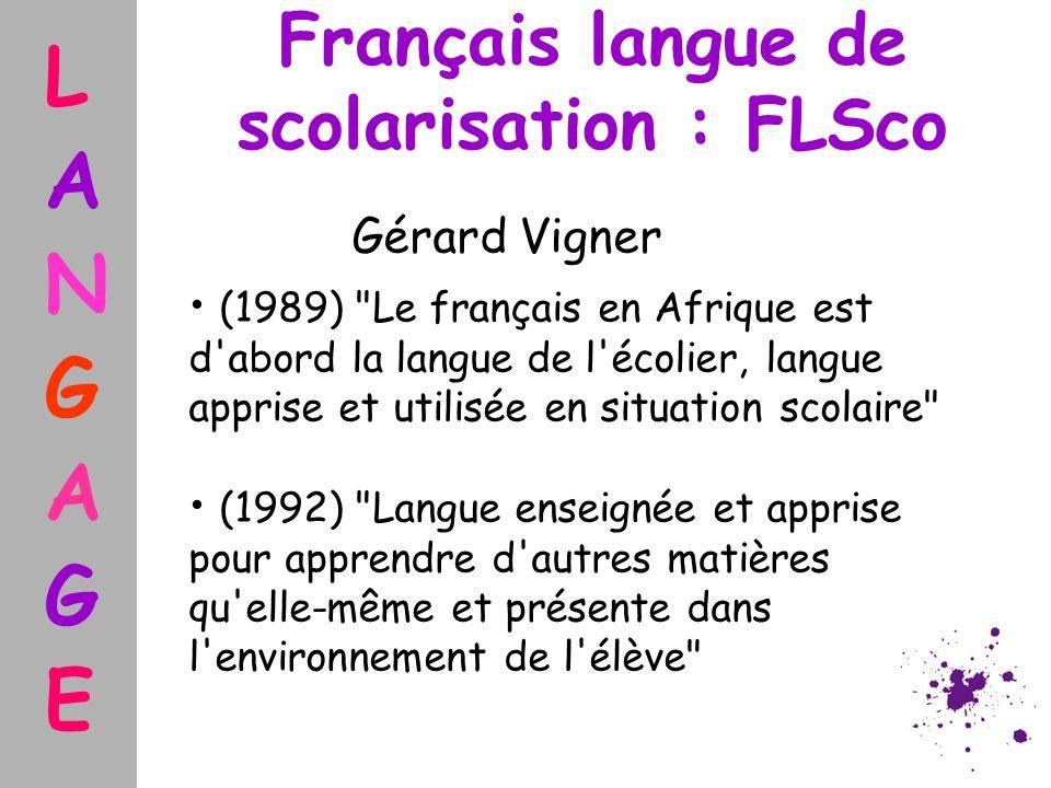 Français langue de scolarisation : FLSco Gérard Vigner (1989)