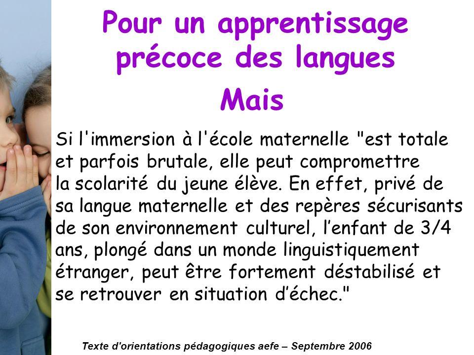 Pour un apprentissage précoce des langues Si l'immersion à l'école maternelle