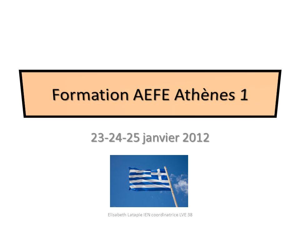 23-24-25 janvier 2012 Elisabeth Latapie IEN coordinatrice LVE 38