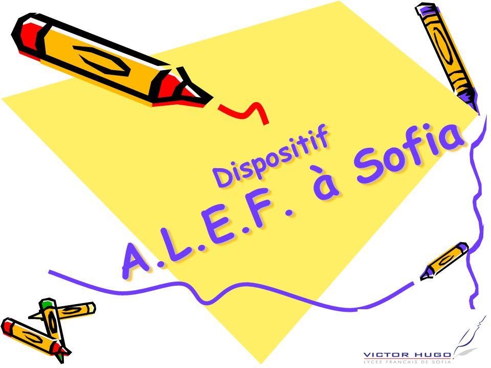 Dispositif A.L.E.F. à Sofia