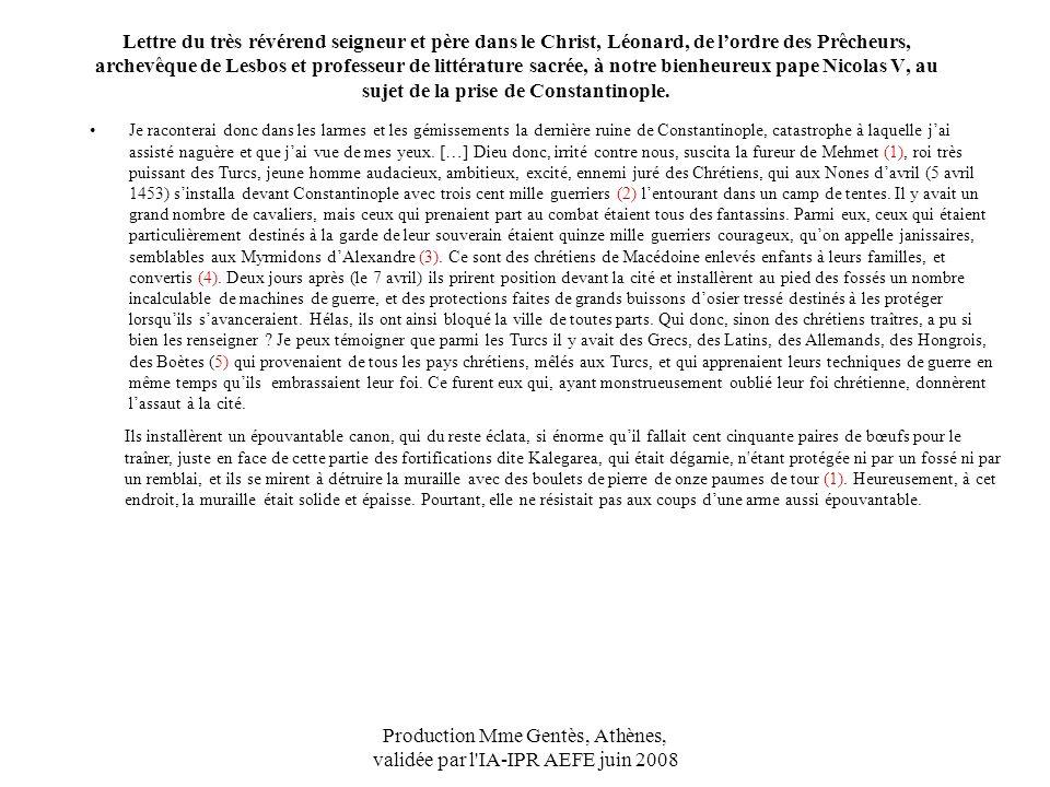 Production Mme Gentès, Athènes, validée par l'IA-IPR AEFE juin 2008 Lettre du très révérend seigneur et père dans le Christ, Léonard, de lordre des Pr