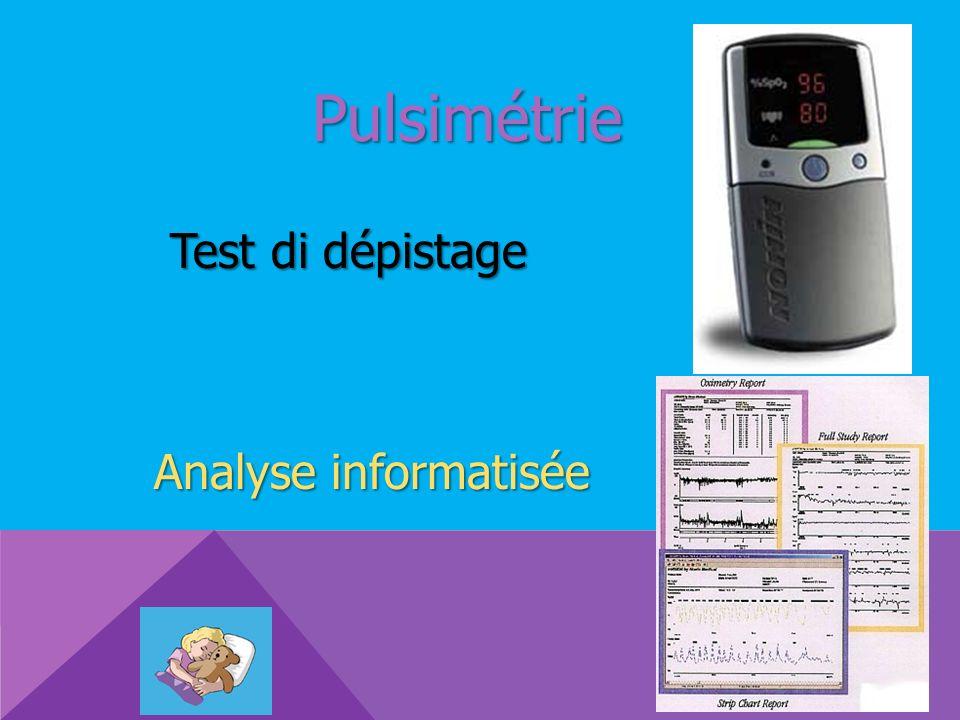 Pulsimétrie Analyse informatisée Test di dépistage