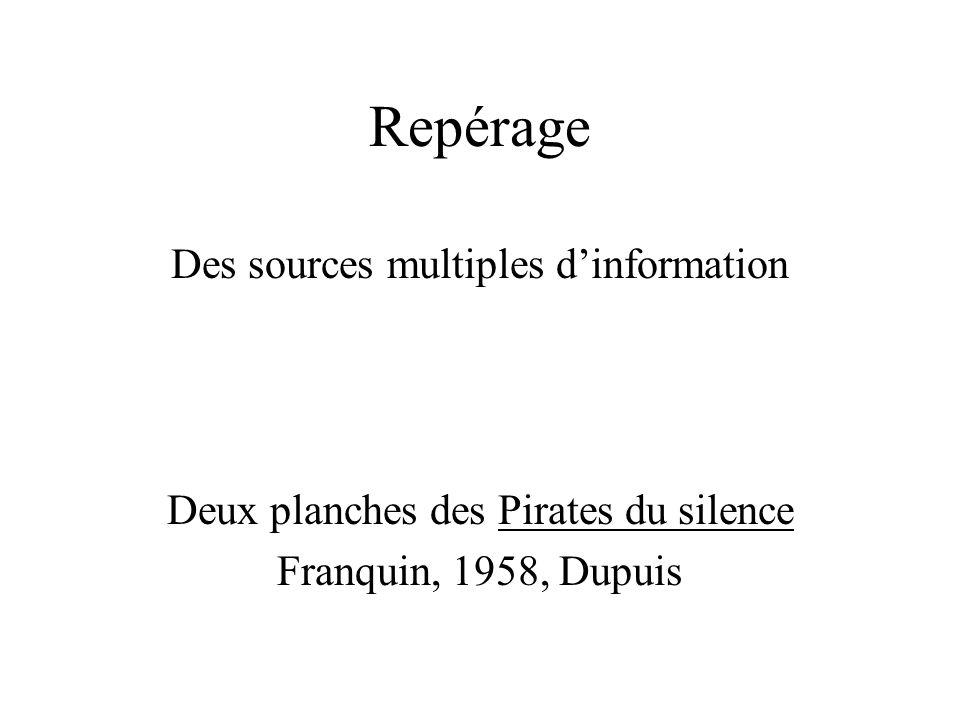 Repérage Des sources multiples dinformation Deux planches des Pirates du silence Franquin, 1958, Dupuis