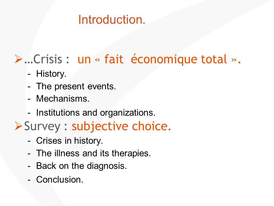 De la crise financière à la crise économique. Les crises dans lhistoire.