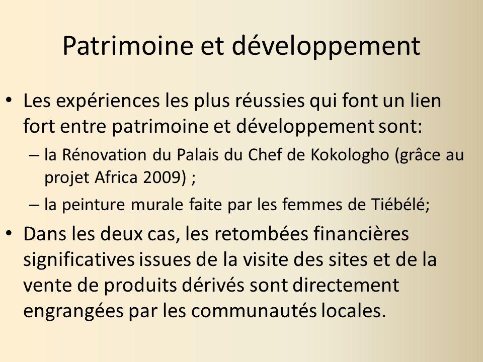 Patrimoine et développement Les expériences les plus réussies qui font un lien fort entre patrimoine et développement sont: – la Rénovation du Palais
