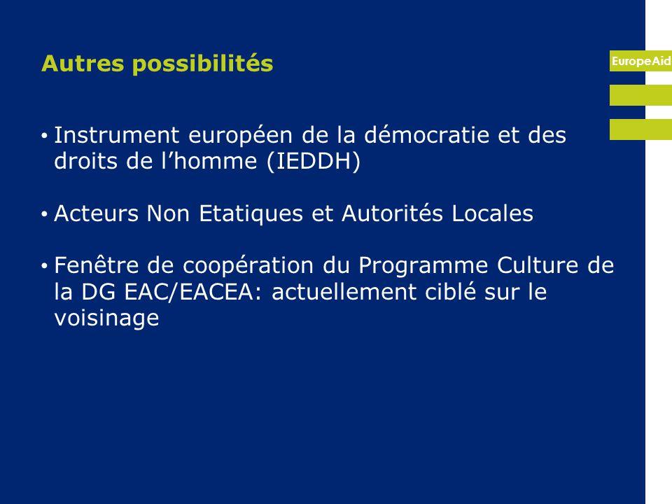EuropeAid Autres possibilités Instrument européen de la démocratie et des droits de lhomme (IEDDH) Acteurs Non Etatiques et Autorités Locales Fenêtre