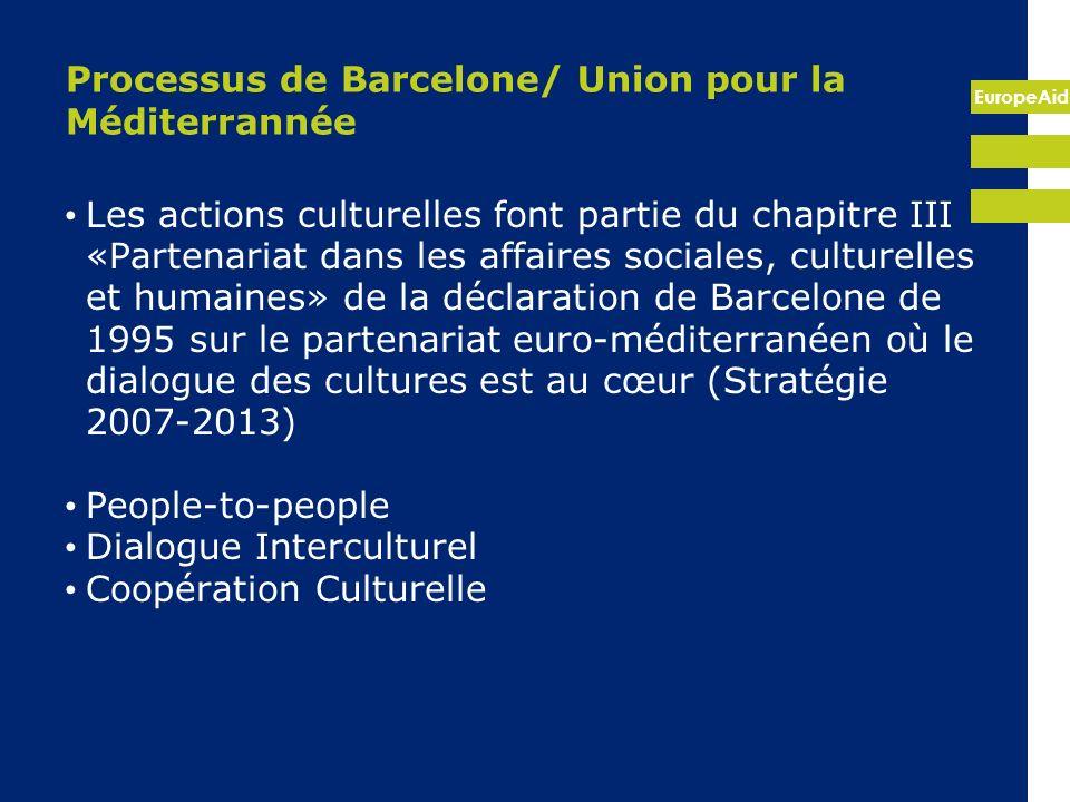 EuropeAid Stratégie conjointe Afrique-UE La culture est incluse dans la Stratégie Partenariat II : Partenariat pour la gouvernance démocratique et les droits de l homme Co-chairs: Egypte, Allemagne 2 e Plan daction 2011-13 prévoit: Recenser les musées et les institutions culturelles pilotes en Afrique et dans l UE et faciliter la mise en place d accords de coopération, de jumelage et de renforcement des capacités en ce qui concerne les biens culturels, y compris des systèmes permettant de répertorier les biens culturels, d assurer leur sécurité et de gérer les sites.