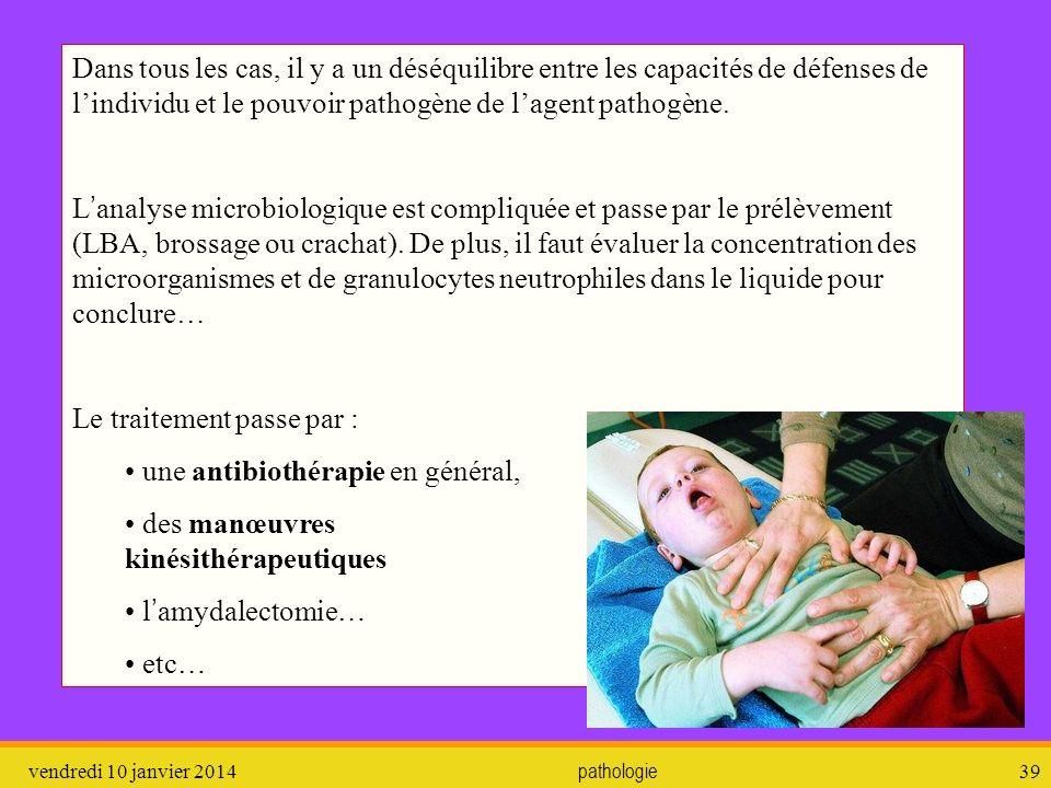 vendredi 10 janvier 2014 pathologie 40 3.3.