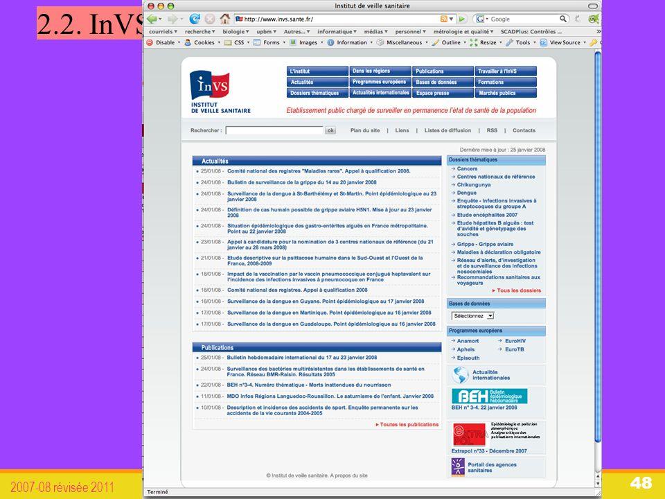 organisation du système de santé français 2007-08 révisée 2011 48 2.2. InVS