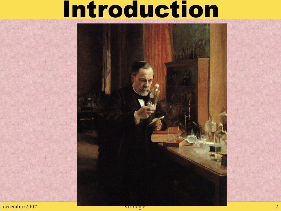 décembre 2007Virologie2 Introduction