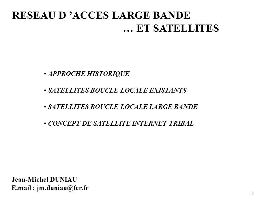 22 3.MARKETING Satellites boucle locale large bande .