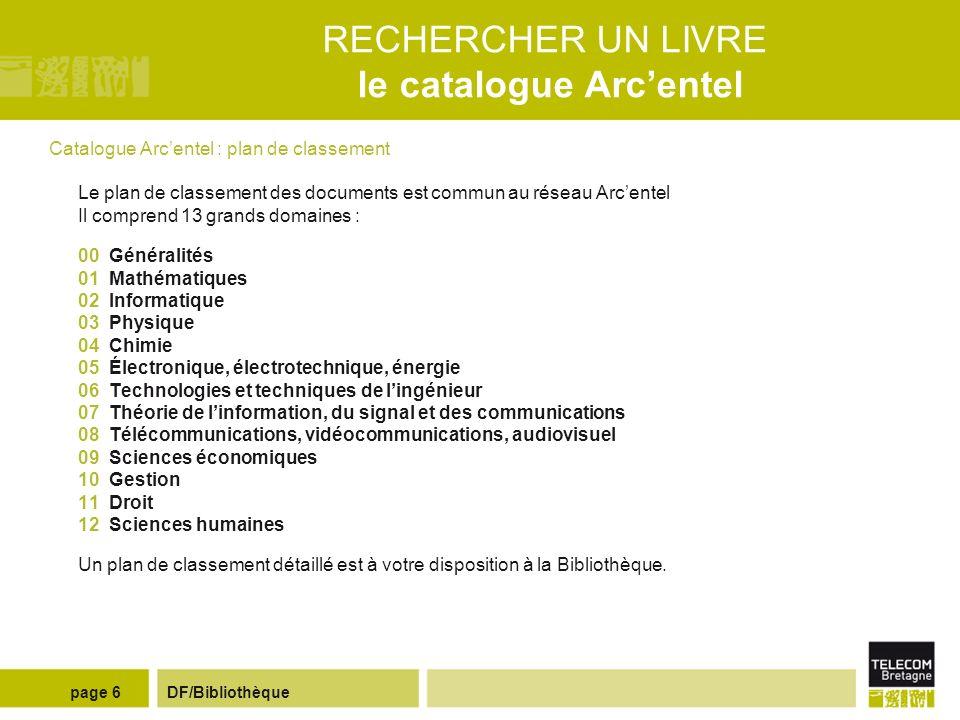 DF/Bibliothèquepage 5 RECHERCHER UN LIVRE le catalogue Arcentel 1.