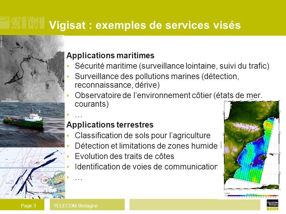 TELECOM BretagnePage 3 Vigisat : exemples de services visés Applications maritimes Sécurité maritime (surveillance lointaine, suivi du trafic) Surveil