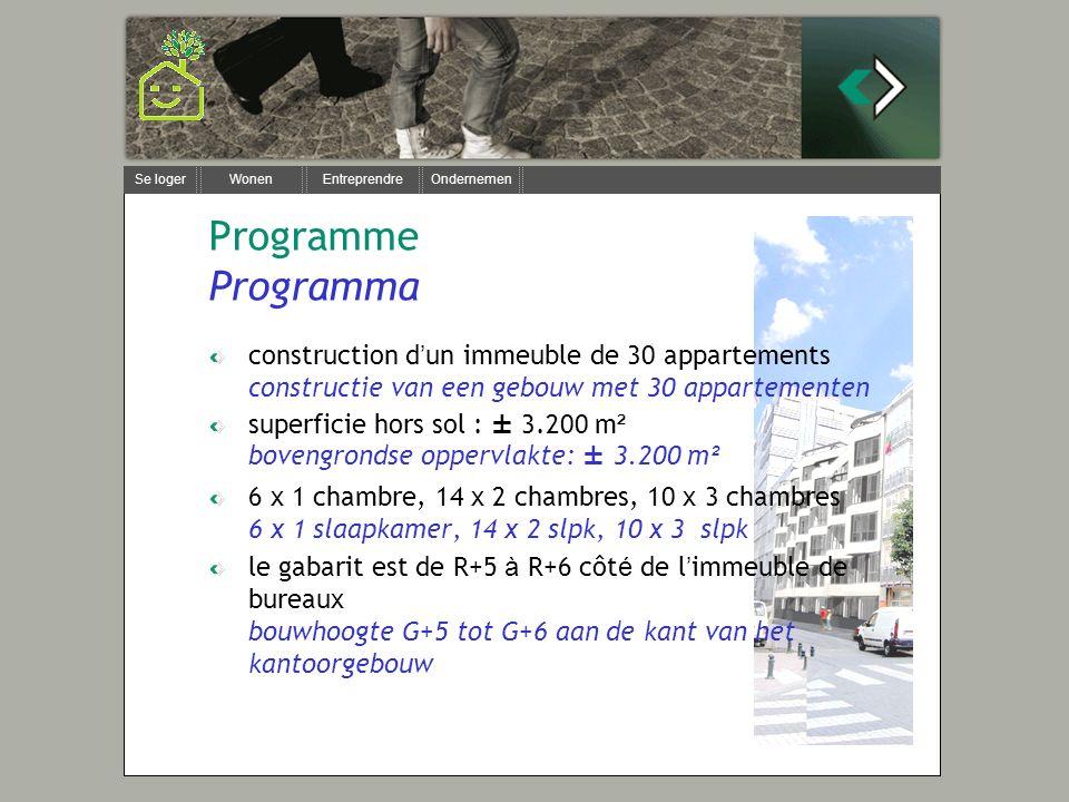 Se loger Wonen Entreprendre Ondernemen Programme Programma construction d un immeuble de 30 appartements constructie van een gebouw met 30 appartement