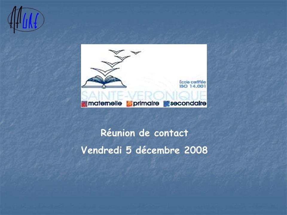 Réunion de contact Vendredi 5 décembre 2008