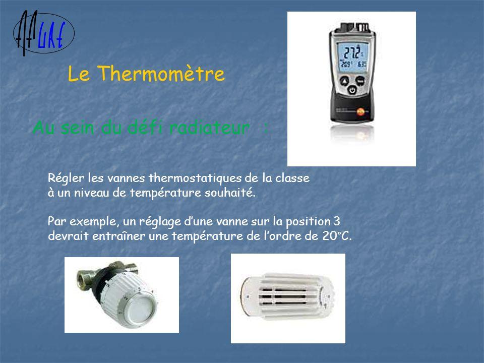 Au sein du défi radiateur : Régler les vannes thermostatiques de la classe à un niveau de température souhaité.