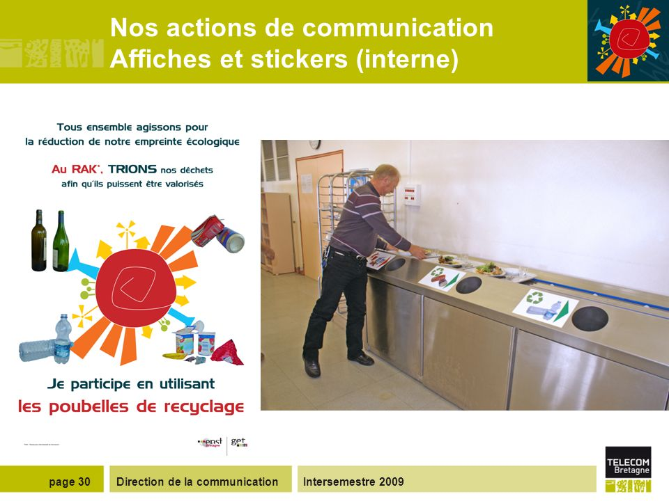 Direction de la communicationIntersemestre 2009page 29 Nos actions de communication Affiches et flyers (interne)
