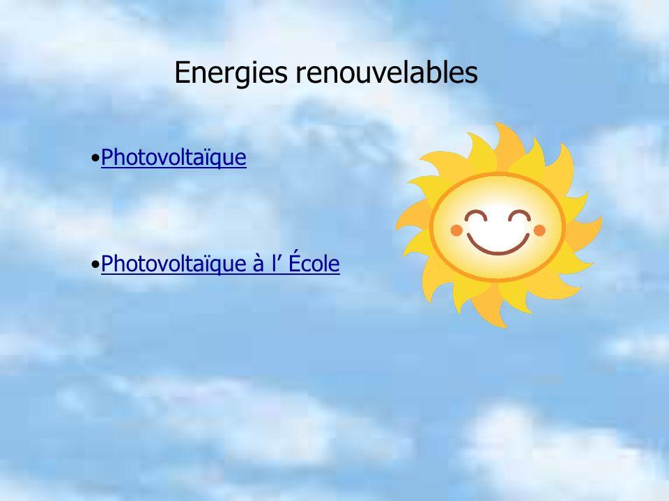 Energies renouvelables Photovoltaïque Photovoltaïque à l École