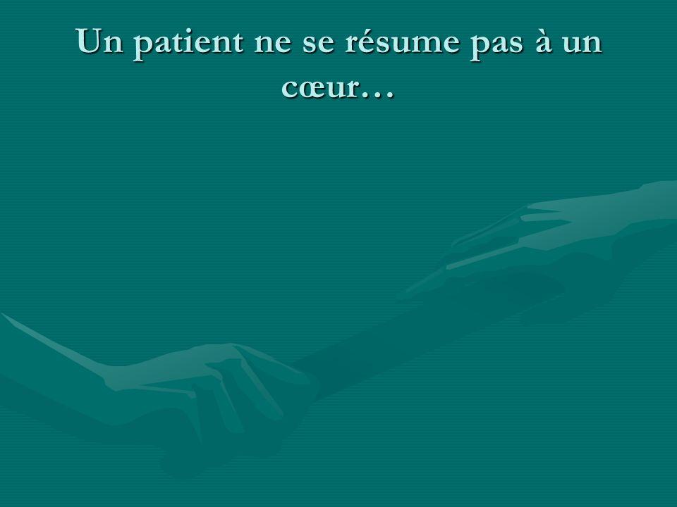 Un patient ne se résume pas à un cœur…
