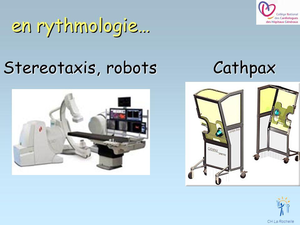 CH La Rochelle en rythmologie… Stereotaxis, robotsCathpax