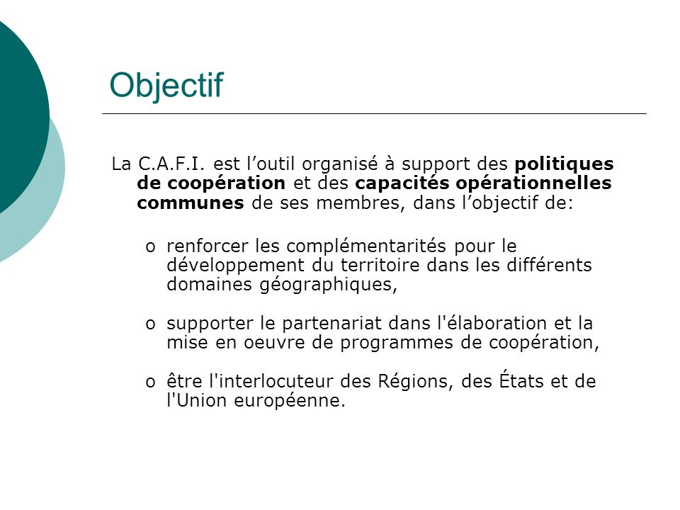 Objectif La C.A.F.I.