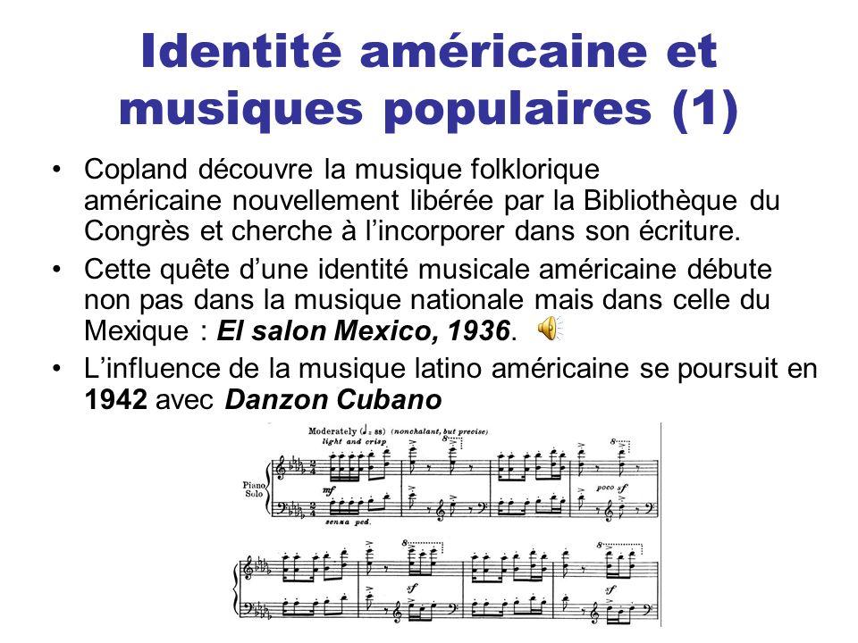 Identité américaine et musiques populaires (1) Copland découvre la musique folklorique américaine nouvellement libérée par la Bibliothèque du Congrès