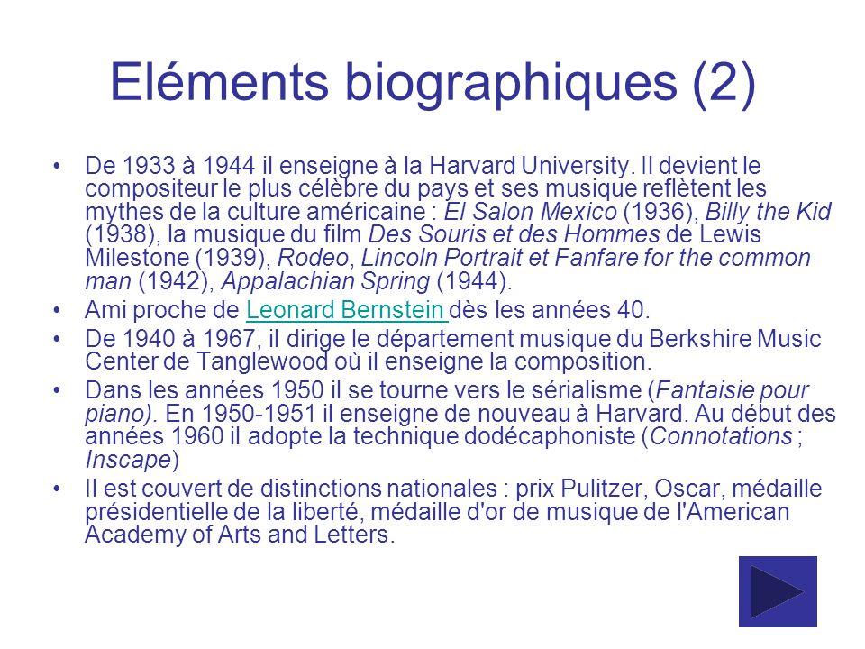 Eléments biographiques (2) De 1933 à 1944 il enseigne à la Harvard University. Il devient le compositeur le plus célèbre du pays et ses musique reflèt