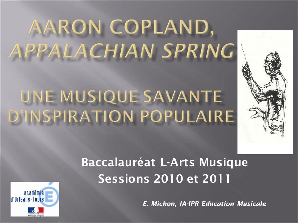 Baccalauréat L-Arts Musique Sessions 2010 et 2011 E. Michon, IA-IPR Education Musicale