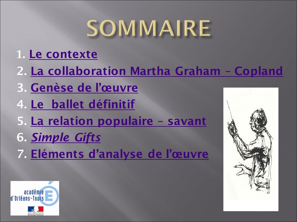 1. Le contexteLe contexte 2. La collaboration Martha Graham – CoplandLa collaboration Martha Graham – Copland 3. Genèse de lœuvreGenèse de lœuvre 4. L