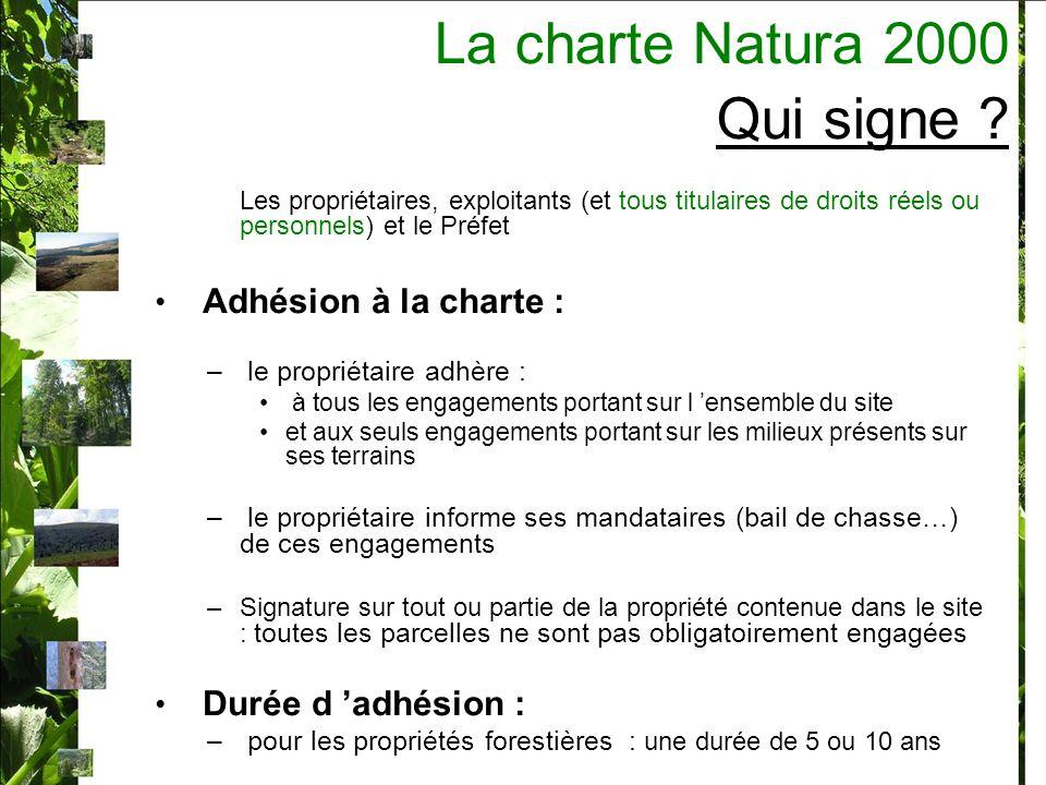 La charte Natura 2000 Qui signe .