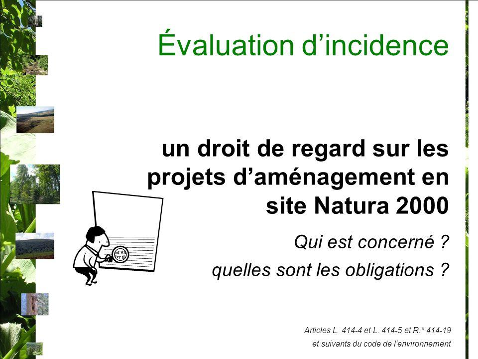 Évaluation dincidence un droit de regard sur les projets daménagement en site Natura 2000 Qui est concerné .