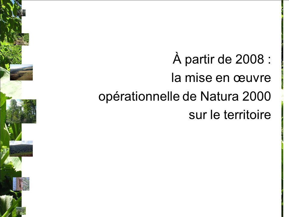 À partir de 2008 : la mise en œuvre opérationnelle de Natura 2000 sur le territoire