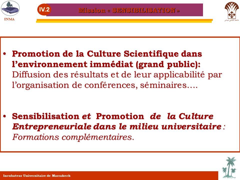 Promotion de la Culture Scientifique dans lenvironnement immédiat (grand public): Diffusion des résultats et de leur applicabilité par lorganisation d